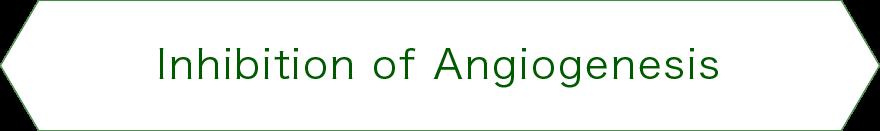 Inhibition of Angiogenesis
