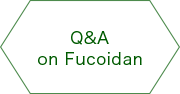 Q&A on fucoidan