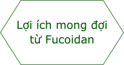 Expected Benefits from Fucoidan